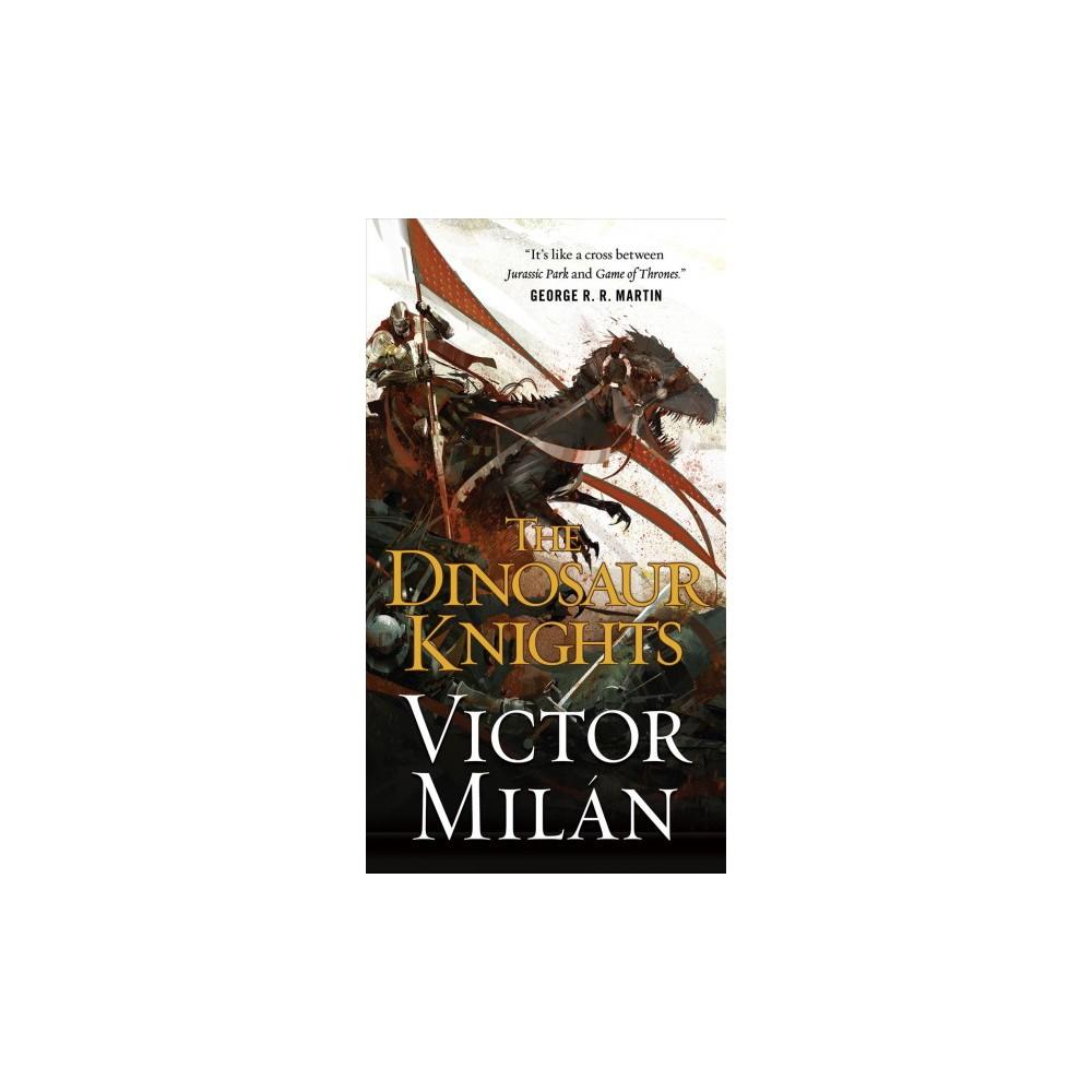 Dinosaur Knights (Paperback) (Victor Milan)
