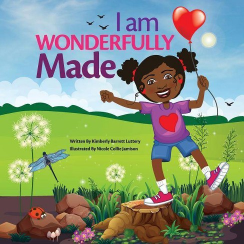 I Am Wonderfully Made - by  Kimberly Barrett Luttery (Paperback) - image 1 of 1