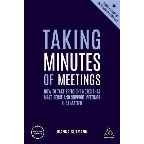 Taking Minutes of Meetings - 5 Edition by  Joanna Gutmann (Paperback) - image 1 of 1