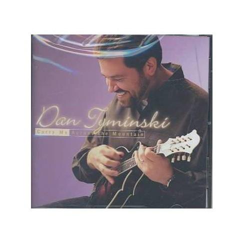 Dan Tyminski - Carry ME Across the Mountain (CD) - image 1 of 1