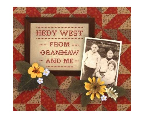 Hedy West - From Granmaw And Me (CD) - image 1 of 1