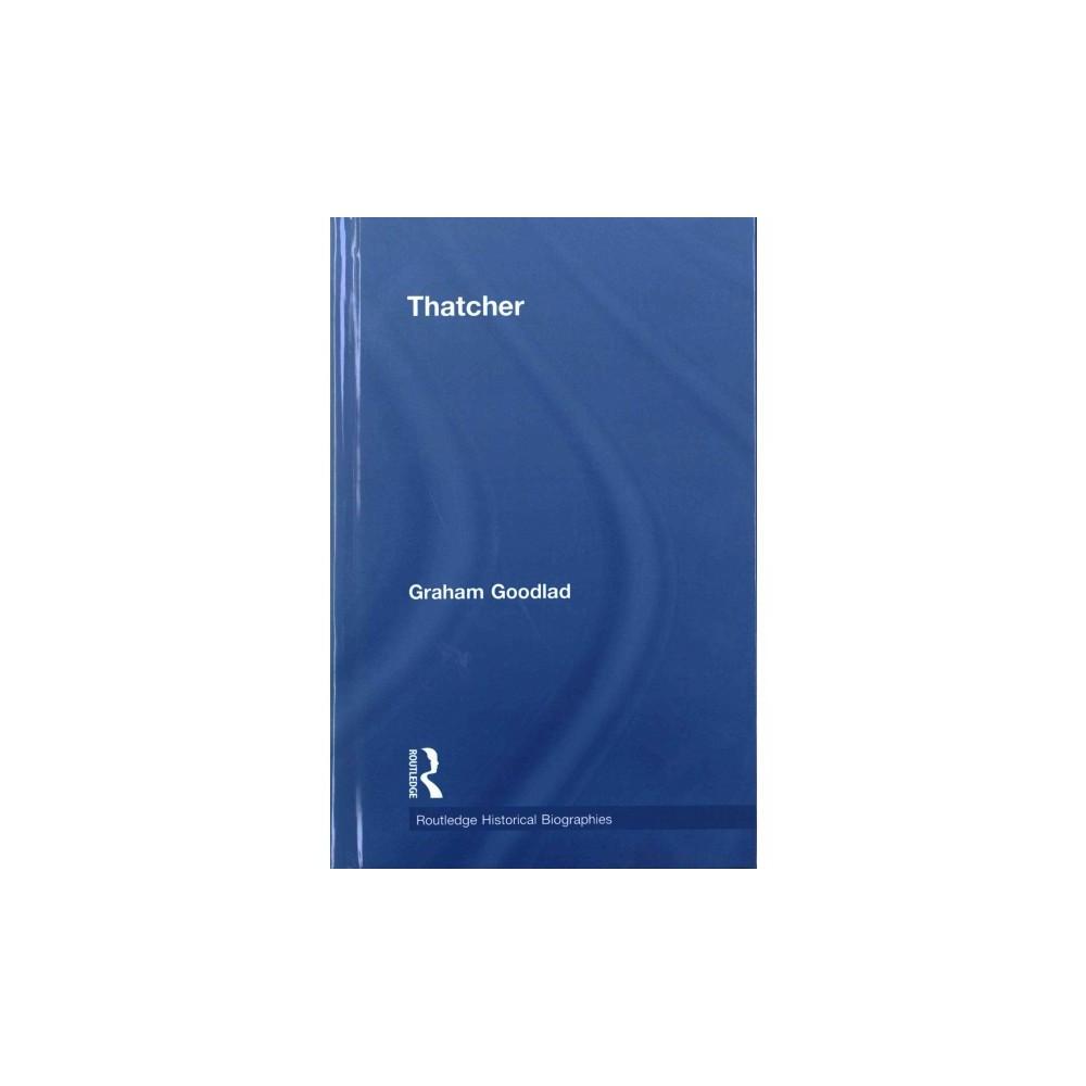 Thatcher (Hardcover) (Graham Goodlad)