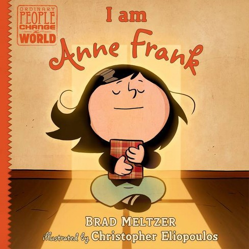 I Am Anne Frank - (Ordinary People Change the World) by  Brad Meltzer (Hardcover) - image 1 of 1