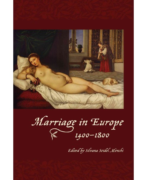Marriage in Europe, 1400-1800 (Hardcover) - image 1 of 1