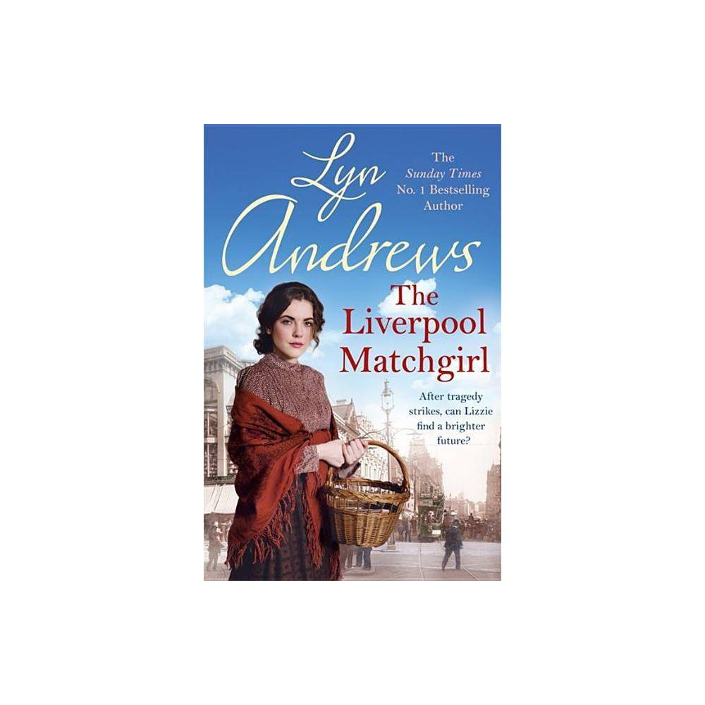 Low Price The Liverpool Matchgirl By Lyn Andrews Paperback