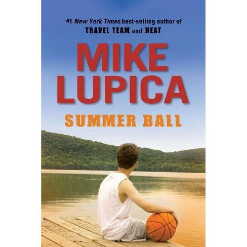 Summer Ball (Reprint) (Paperback) by Mike Lupica - image 1 of 1