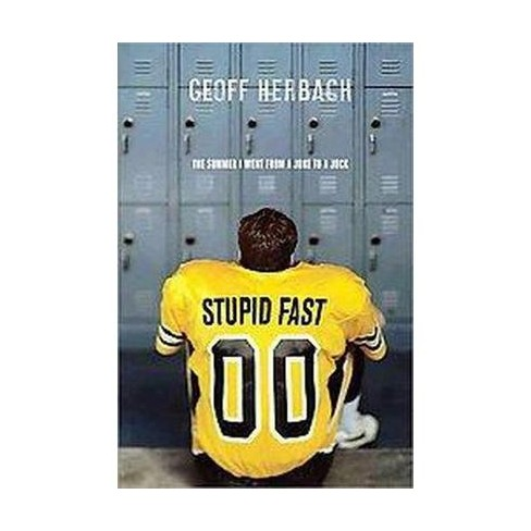 Stupid Fast (Paperback) by Geoff Herbach - image 1 of 1