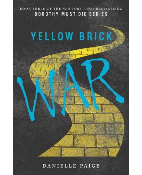 Yellow Brick War (Reprint) (Paperback) (Danielle Paige) - image 1 of 1