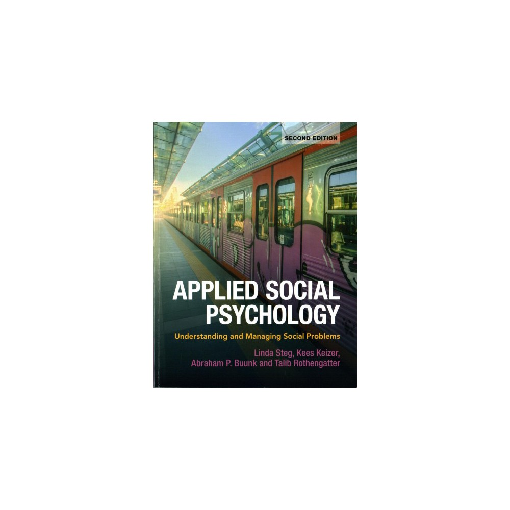 Applied Social Psychology : Understanding and Managing Social Problems - (Paperback)