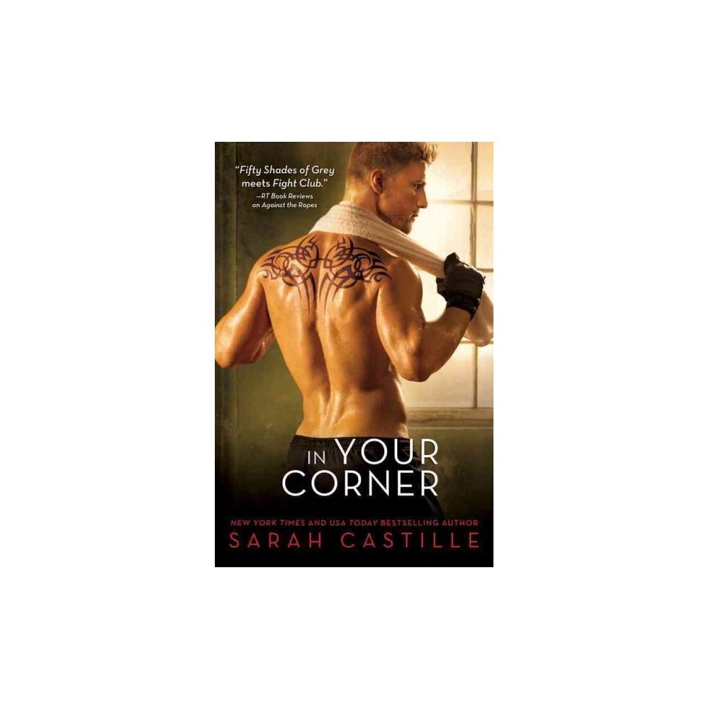 In Your Corner (Paperback) (Sarah Castille)