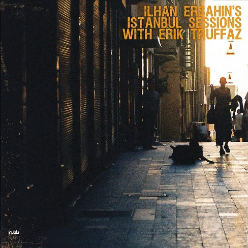 Ilhan ersahin - Istanbul sessions:Istanbul undergroun (Vinyl) - image 1 of 1