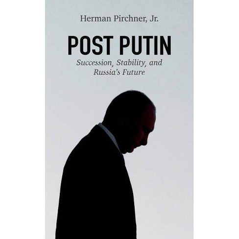 Post Putin - (American Foreign Policy Council) by  Herman Pirchner (Hardcover) - image 1 of 1