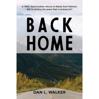 Back Home - (Secondhand Summer) by  Dan L Walker (Hardcover)