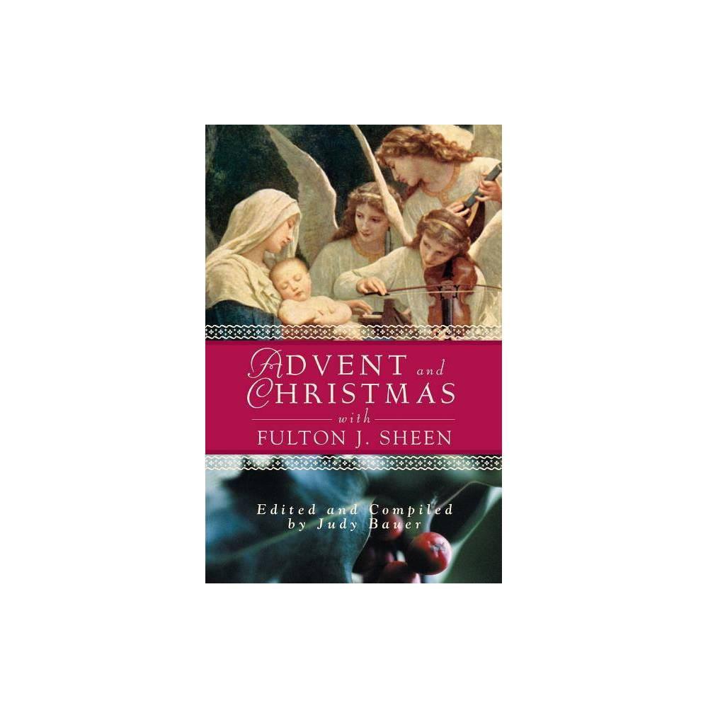 Advent Christmas Wisdom Sheen Advent And Christmas Wisdom By Judy Bauer Paperback