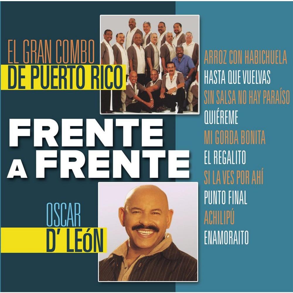 El Gran Combo - Frente A Frente: El Gran Combo De Puerto Rico & Oscar D'leon (CD) Disc 1 1. Arroz Con Habichuela 2. Hasta Que Vuelvas 3. Sin Salsa No Hay Para¡so 4. Qui'reme 5. Mi Gorda Bonita 6. Regalito, El 7. Si La Ves Por Ah¡ 8. Punto Final 9. Achilip£ 10. Enamoraito