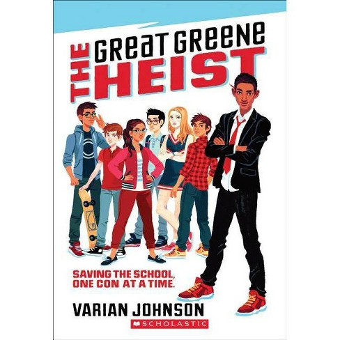 The Great Greene Heist - by  Varian Johnson (Paperback) - image 1 of 1