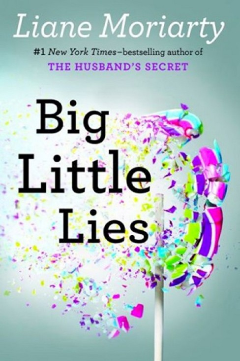 Big Little Lies (Hardcover) (Liane Moriarty) - image 1 of 1