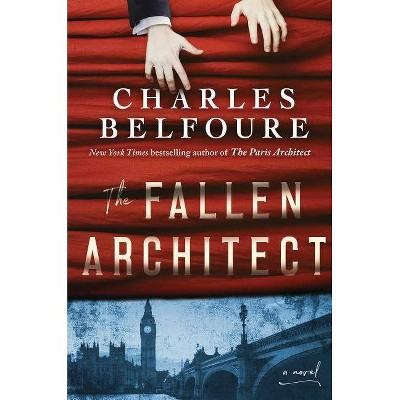 The Fallen Architect - by  Charles Belfoure (Paperback)