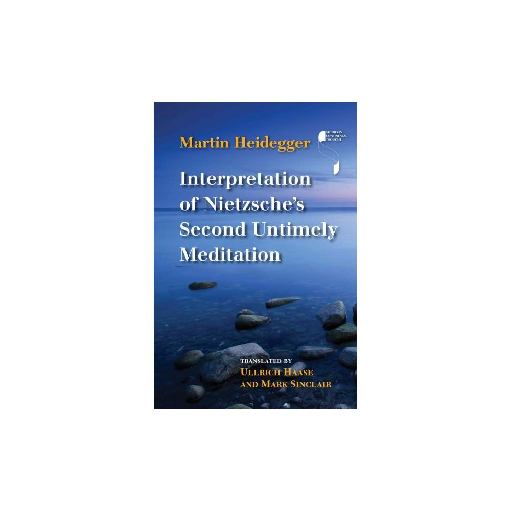 Interpretation of Nietzsche's Second Untimely Meditation (Hardcover) (Martin Heidegger)