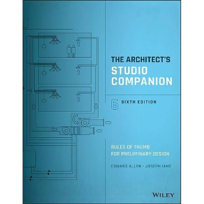 The Architect's Studio Companion - 6th Edition by  Edward Allen & Joseph Iano (Hardcover)