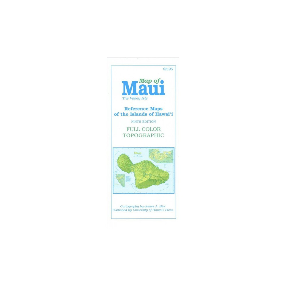 Map of Maui : The Valley Isle - by James A. Bier (Paperback)