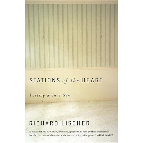 Stations of the Heart - (Please Use This Code.) by  Richard Lischer (Paperback) - image 1 of 1