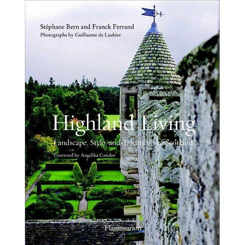 Highland Living - by  Franck Ferrand (Paperback) - image 1 of 1