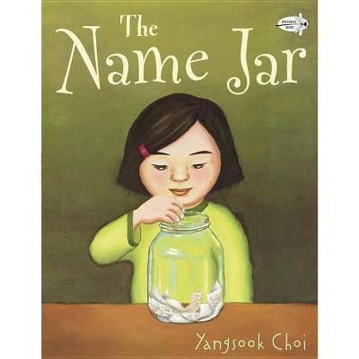 The Name Jar - by  Yangsook Choi (Paperback)