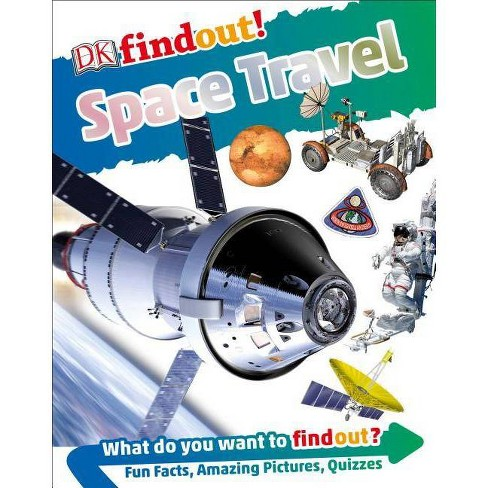 Dkfindout! Space Travel - (DK Findout!) by  DK (Hardcover) - image 1 of 1