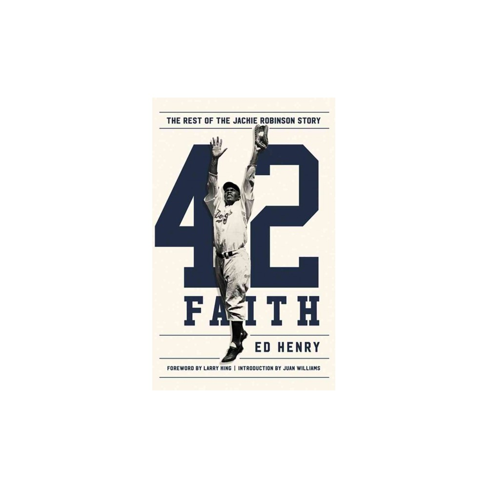 42 Faith : The Rest of the Jackie Robinson Story (Unabridged) (CD/Spoken Word) (Ed Henry)