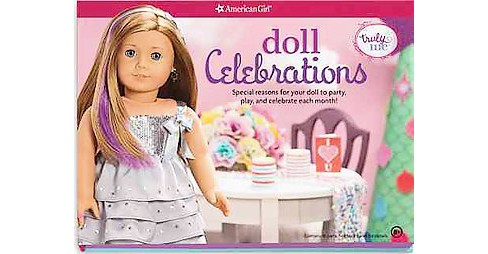 Doll Celebrations : Special Reasons for Your Doll to Party, Play, and Celebrate Each Month (Paperback) - image 1 of 1
