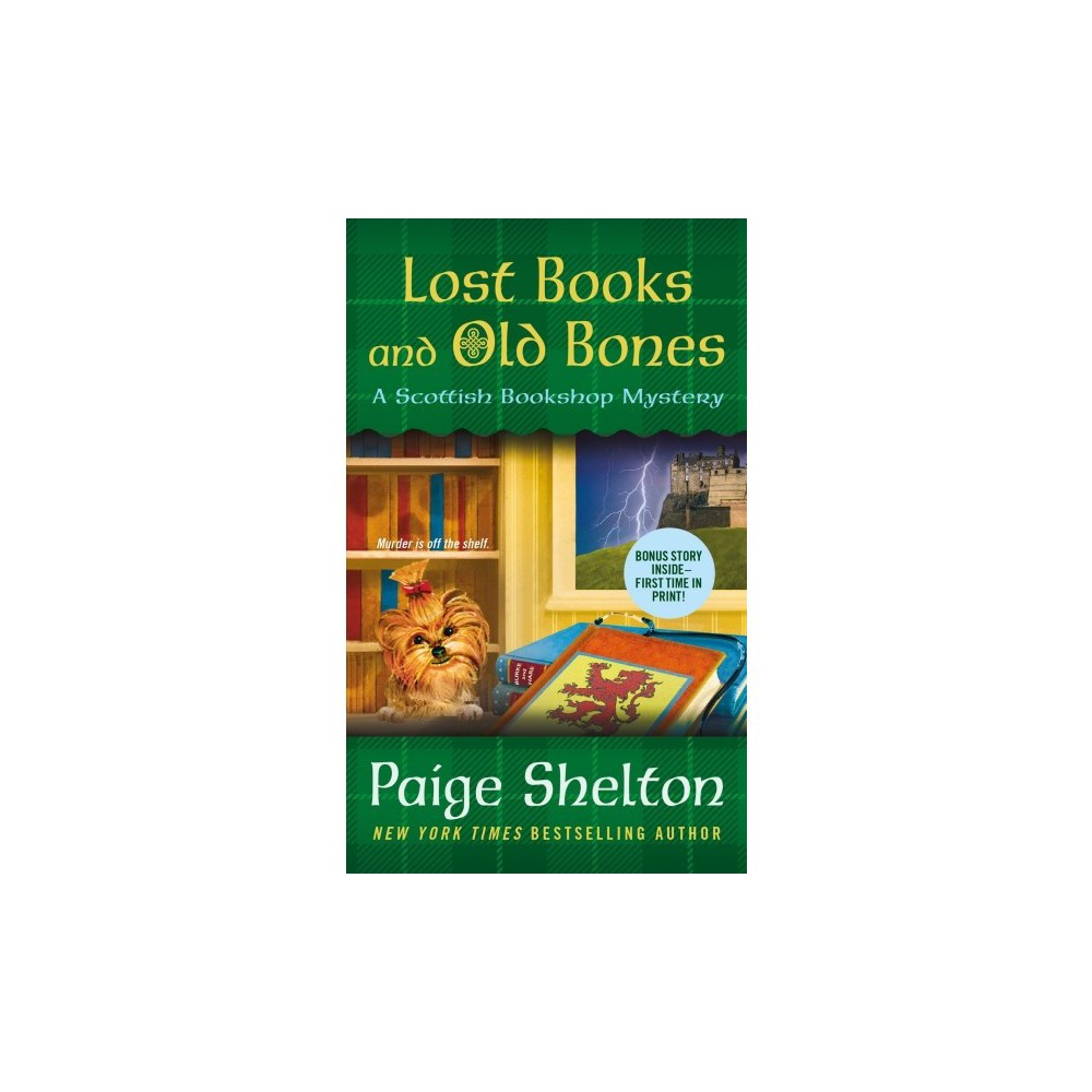 Lost Books and Old Bones - (Scottish Bookshop Mysteries) by Paige Shelton (Paperback)