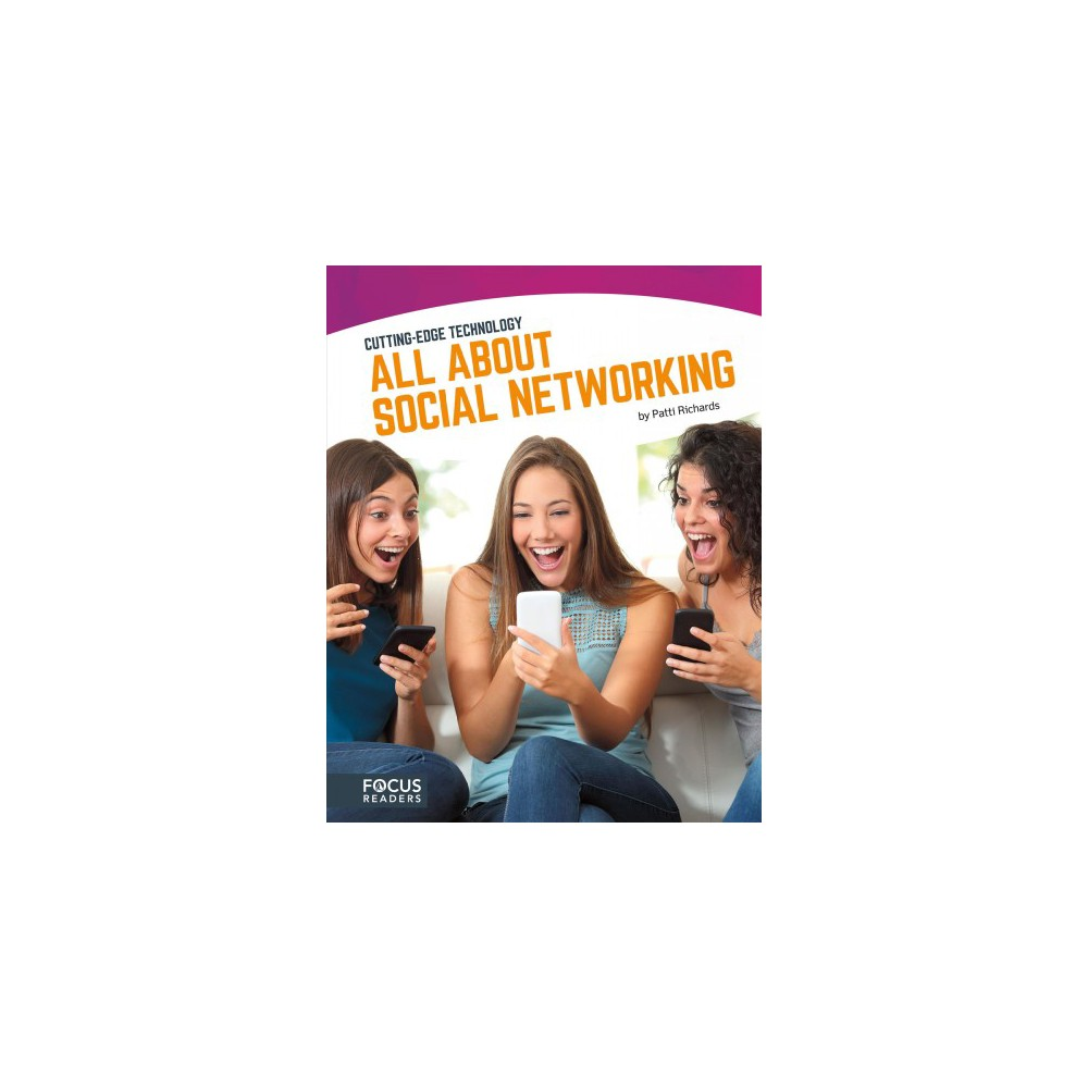 All About Social Networking (Paperback) (Patti Richards) All About Social Networking (Paperback) (Patti Richards)