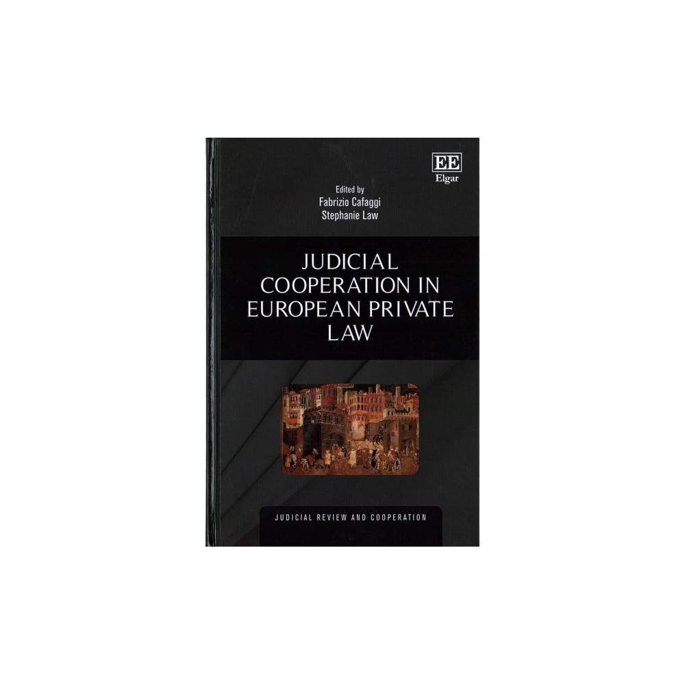Judicial Cooperation in European Private Law (Hardcover) (Fabrizio Cafaggi & Stephanie Law)