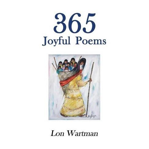 365 Joyful Poems - by  Lon Wartman (Paperback) - image 1 of 1