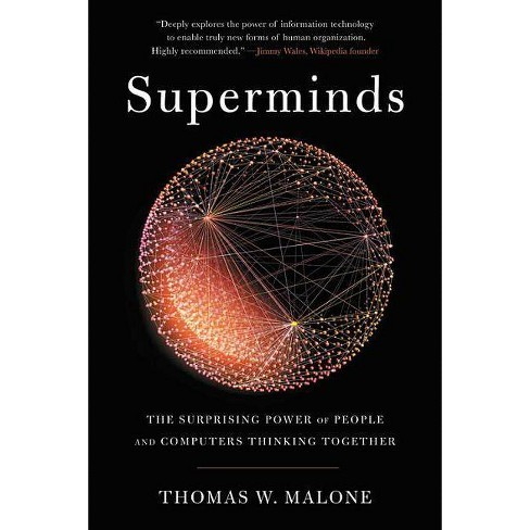Superminds - by  Thomas W Malone (Paperback) - image 1 of 1