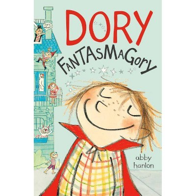 Dory Fantasmagory - by  Abby Hanlon (Paperback)