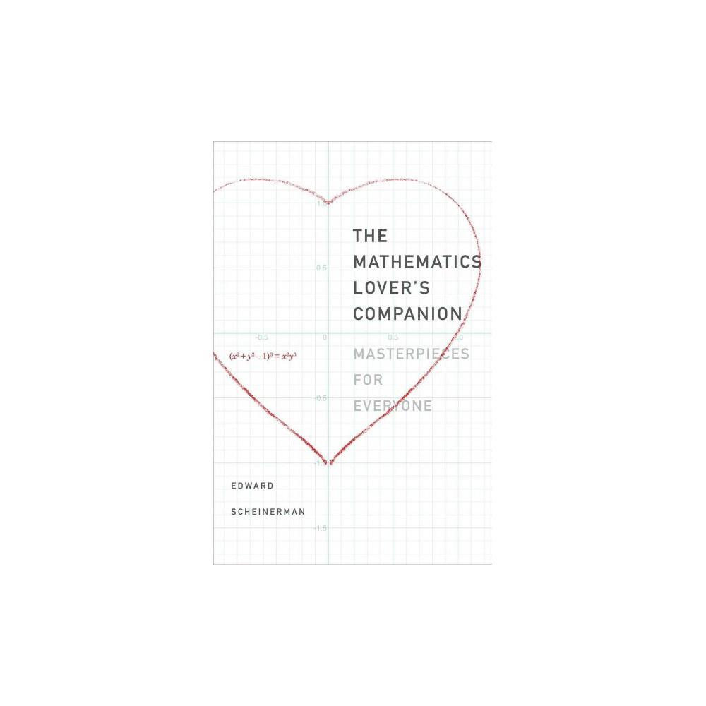 Mathematics Lover's Companion : Masterpieces for Everyone (Hardcover) (Edward R. Scheinerman)