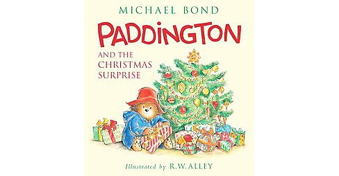 Paddington and the Christmas Surprise (School And Library) (Michael Bond) - image 1 of 1