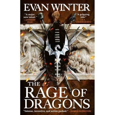 The Rage of Dragons - (The Burning, 1) by  Evan Winter (Paperback)