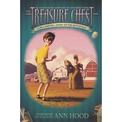 Clara Barton #1 - (Treasure Chest (Grosset & Dunlap)) by  Ann Hood (Paperback) - image 1 of 1