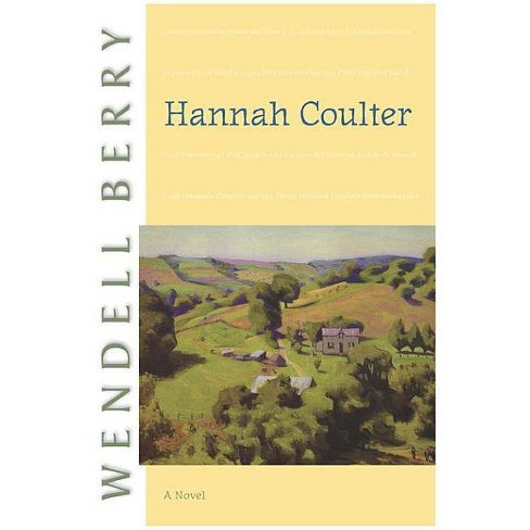 Hannah Coulter - (Port William) by  Wendell Berry (Paperback) - image 1 of 1