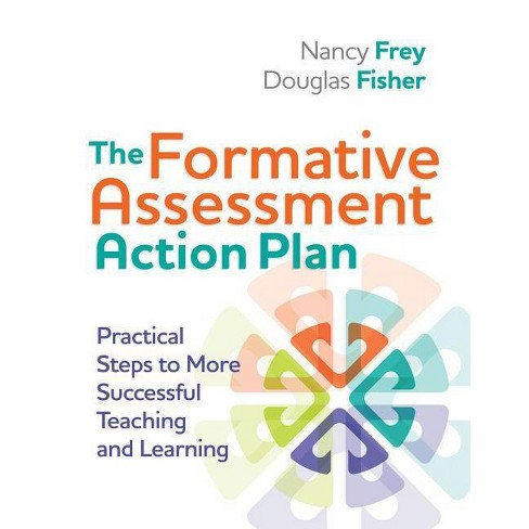The Formative Assessment Action Plan: Practical Steps to More Successful Teaching and Learning - image 1 of 1