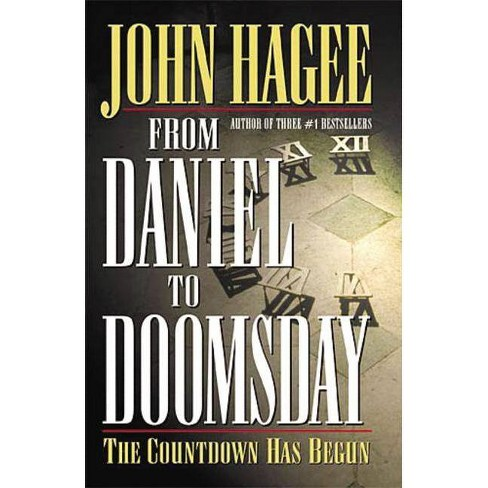 From Daniel to Doomsday - by  John Hagee (Paperback) - image 1 of 1