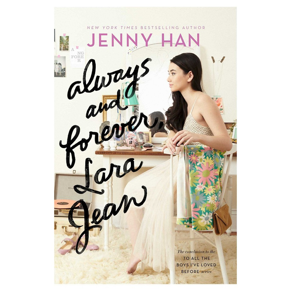 Always and Forever, Lara Jean (Exclusive Content) (Hardcover) by Jenny Han