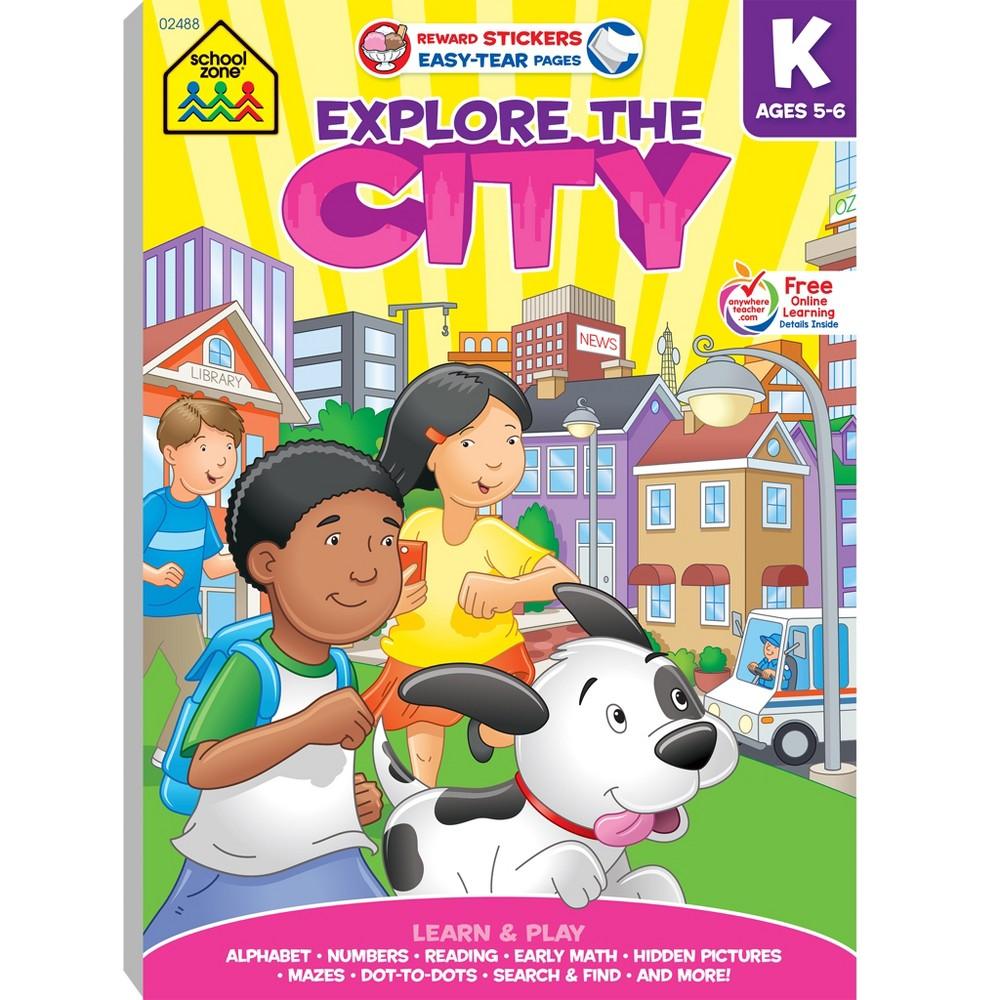 Explore The City Adventure Workbook, Ages 5-6 (School Zone Publishing) (Paperback)