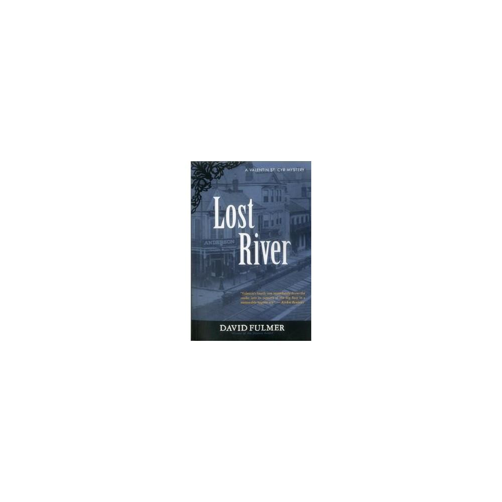 Lost River (Reprint) (Paperback) (David Fulmer)