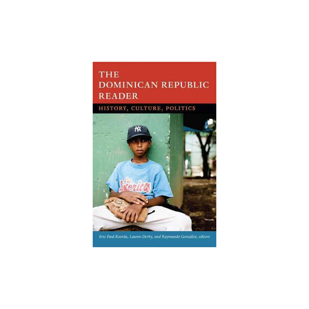The Dominican Republic Reader ( The Latin America Readers) (Paperback)
