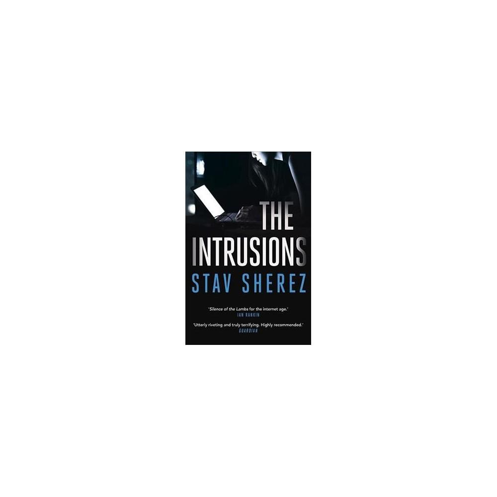 Intrusions - by Stav Sherez (Paperback)