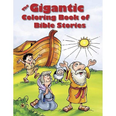 The Gigantic Coloring Book Of Bible Stories - (Paperback) : Target
